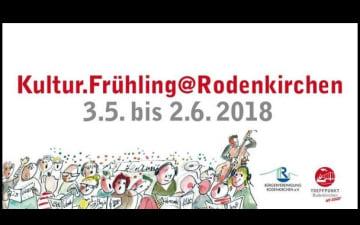Kultur.Frühling in Rodenkirchen vom 22.05. - 03.06.2018