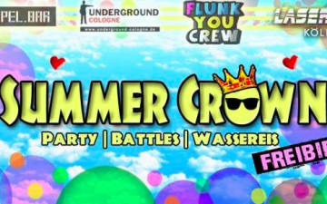 Summer Crown - Indoor Outdoor Sommerspektakel im Underground