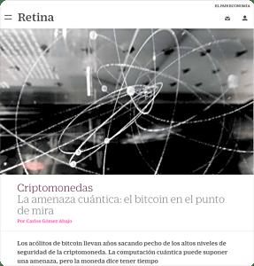 El País Retina: Bitcoin en el punto de mira por la amenaza cuántica