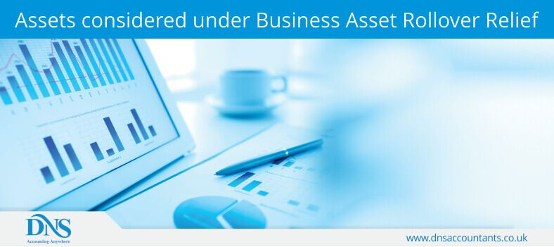 Assets considered under Business Asset Rollover Relief