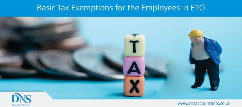 Basic Tax Exemptions for the Employees in ETO