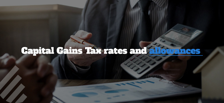 Capital gain tax allowances and rates
