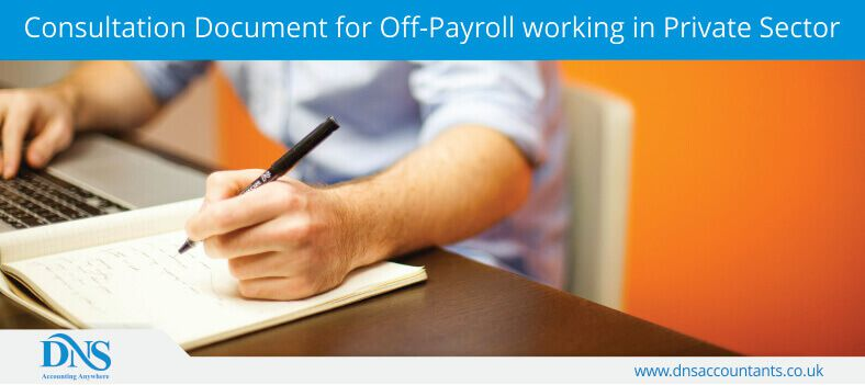 Consultation Document for Off-Payroll working in Private Sector