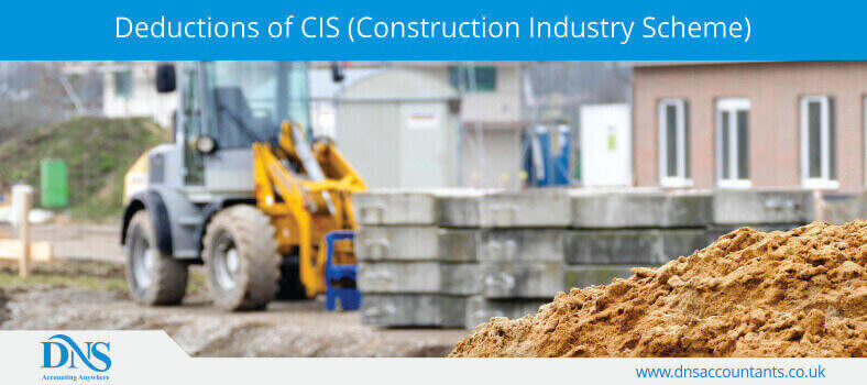 Deductions of CIS (Construction Industry Scheme)