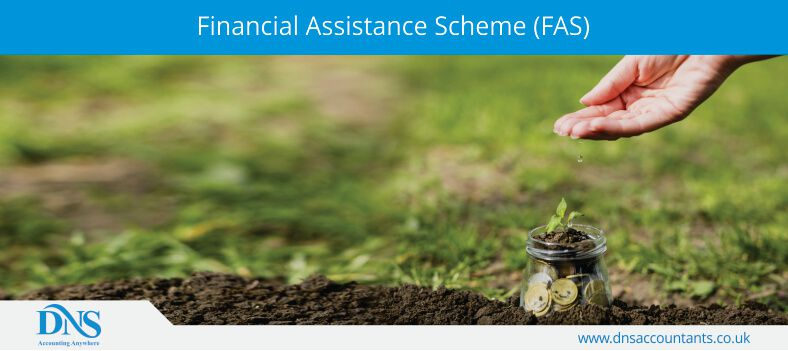 Financial Assistance Scheme (FAS)