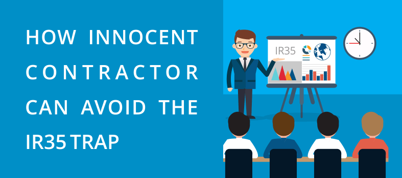 How Contractor Can Avoid the IR35 Trap