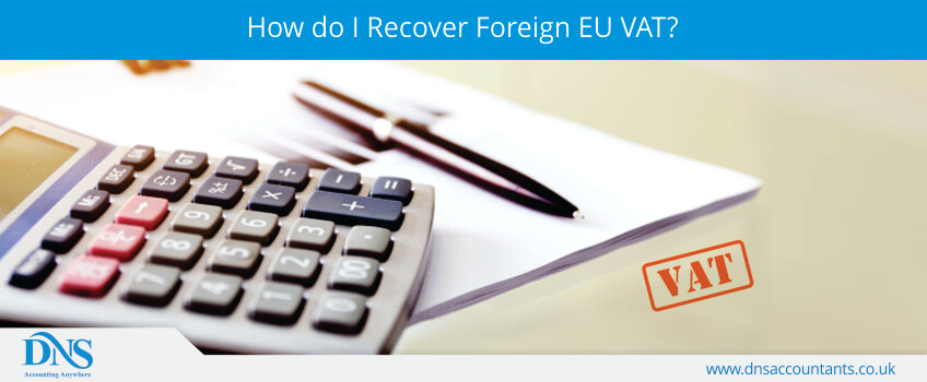 How do I Recover Foreign EU VAT?
