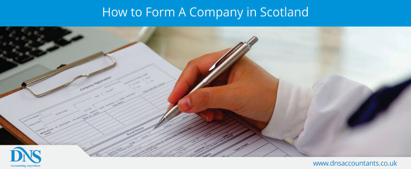 How to Form A Company in Scotland