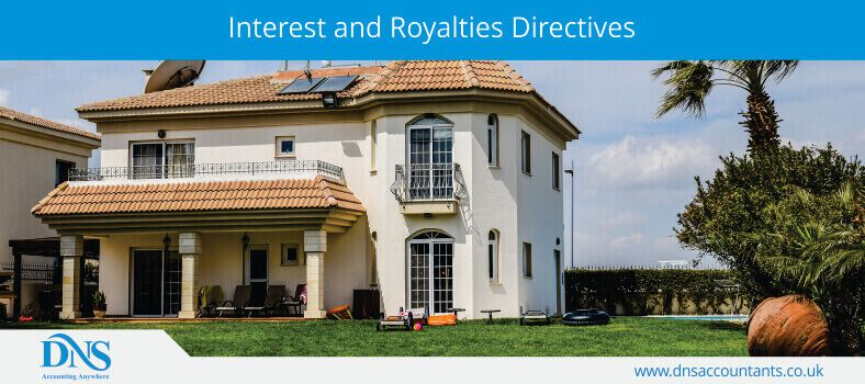 Interest and Royalties Directives