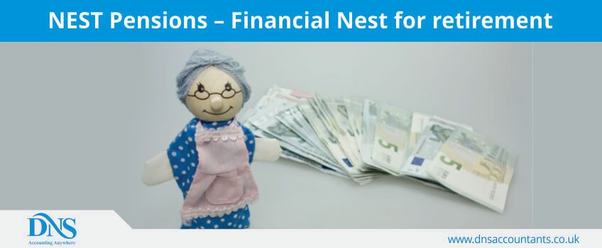 NEST Pensions – Financial Nest for retirement