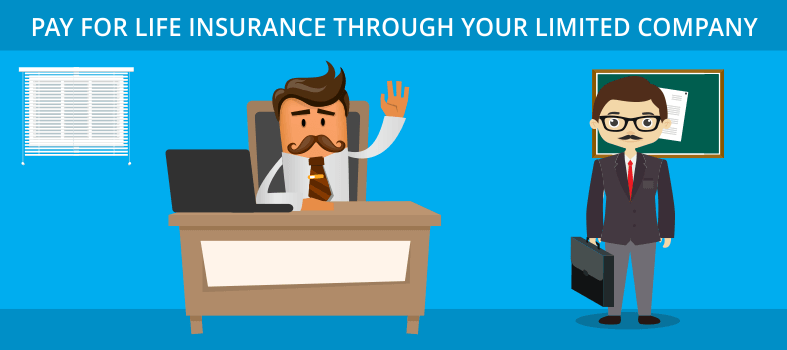 Pay for life insurance through your limited company
