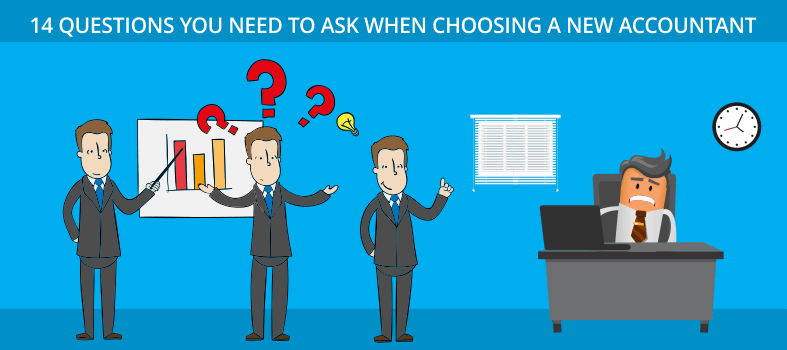 Questions You Need To Ask When Choosing An Accountant