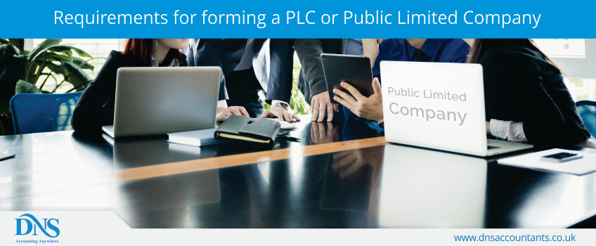 Requirements for forming a PLC or Public Limited Company