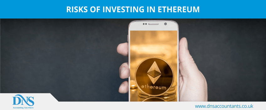 Risks of Investing in Ethereum