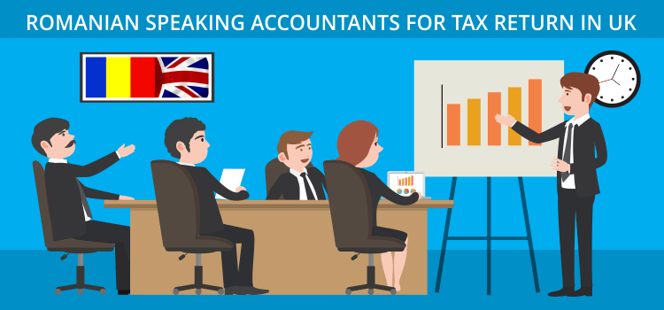 Romanian Speaking Accountants for Tax Return in UK