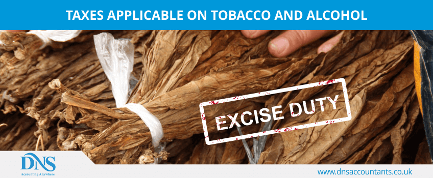 Taxes Applicable on Tobacco and Alcohol