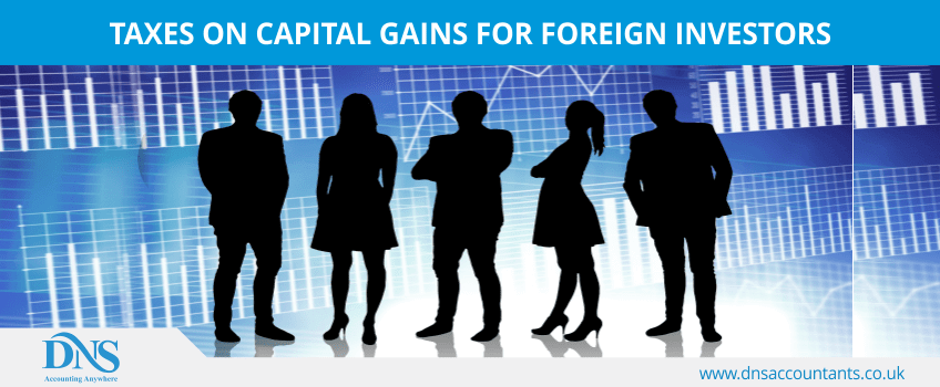 Taxes on Capital Gains for Foreign Investors