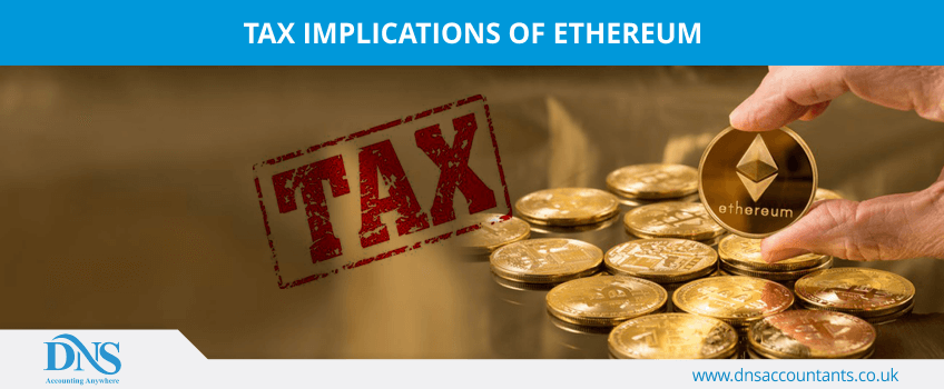 Tax Implications of Ethereum