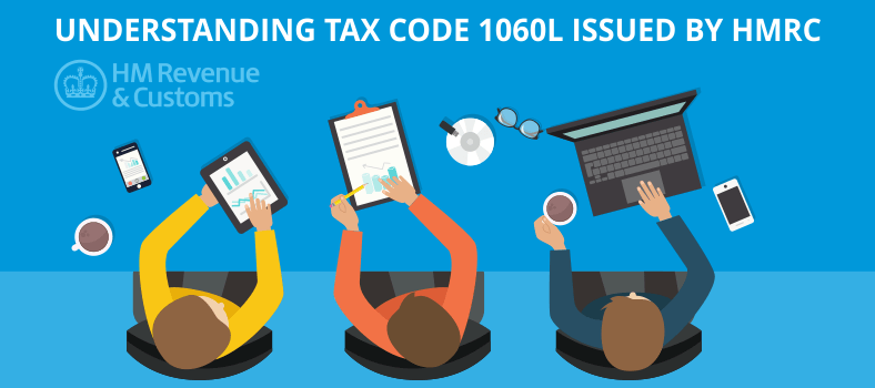 Understanding Tax Code 1060L issued by HMRC