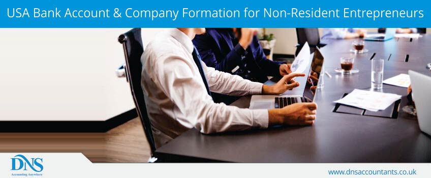 USA Bank Account & Company Formation for Non-Resident Entrepreneurs