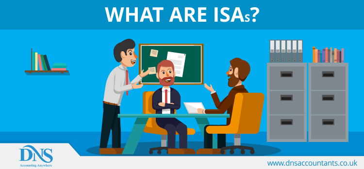 What are ISAs?