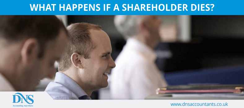 What Happens if A Shareholder Dies?