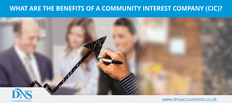 What are the Benefits of a Community Interest Company (CIC)?