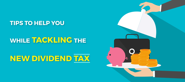 Top 10 Tips about the new dividend tax