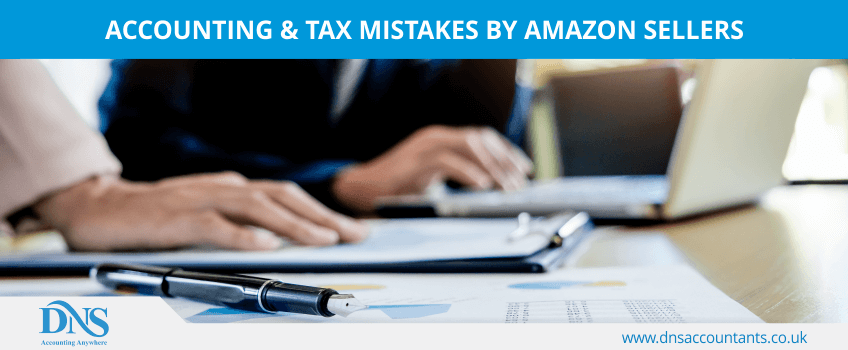 Accounting & Tax Mistakes by Amazon Sellers