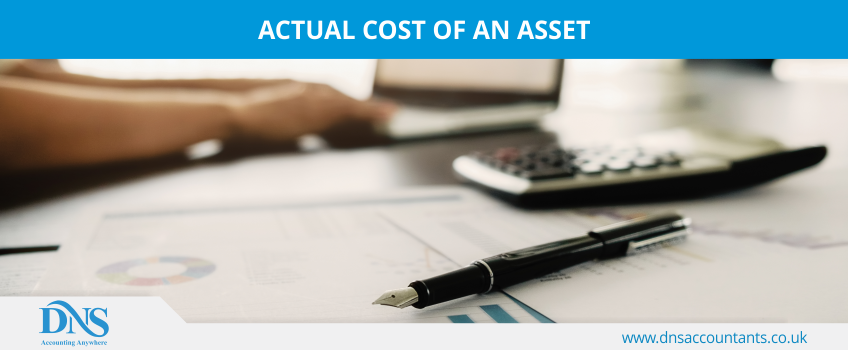 Actual Cost of an Asset