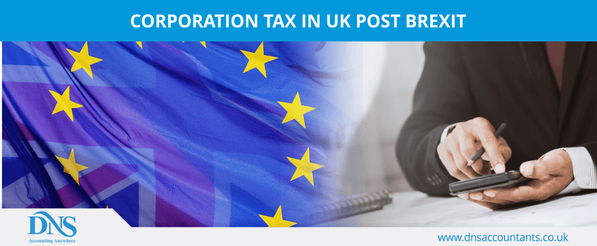 Corporation Tax in UK Post Brexit