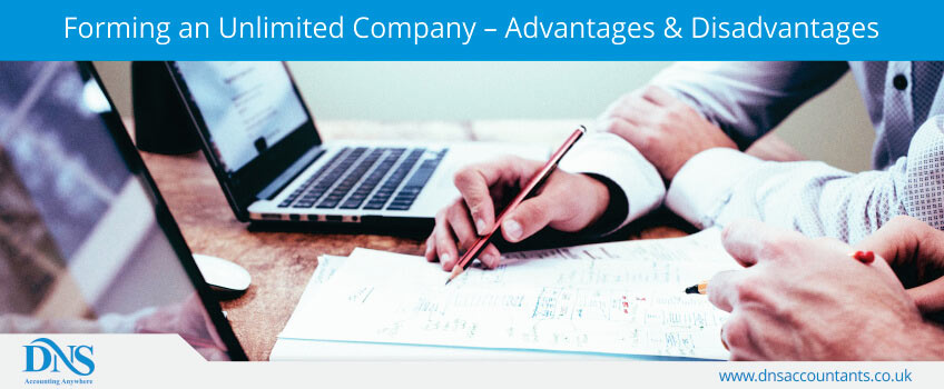 Forming an Unlimited Company – Advantages & Disadvantages