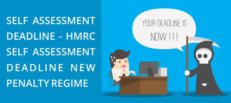 HMRC Self Assessment Deadline New Penalty Regime