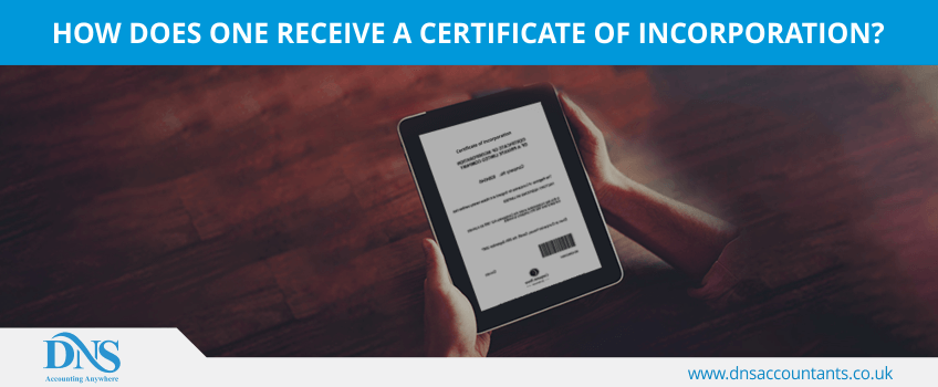 How does one receive a Certificate of incorporation?