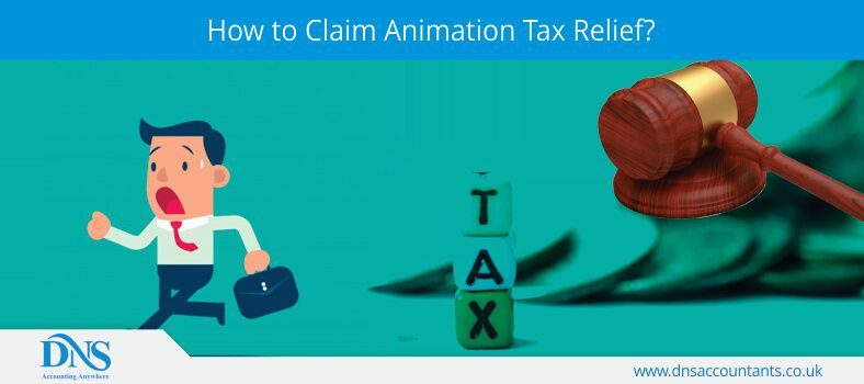 How to Claim Animation Tax Relief?