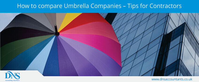 How to compare Umbrella Companies – Tips for Contractors