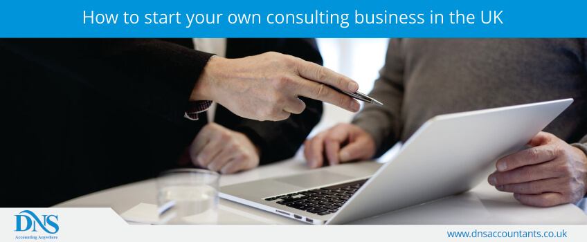 How to start your own consulting business in the UK