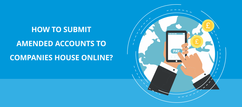 Submit amended accounts to companies houes online