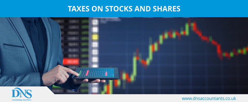 Taxes on Stocks and Shares