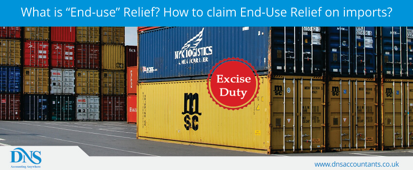 "What is ""End-use"" Relief? How to claim End-Use Relief on imports?"