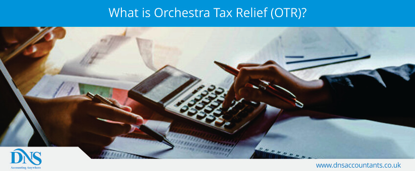 What is Orchestra Tax Relief (OTR)?