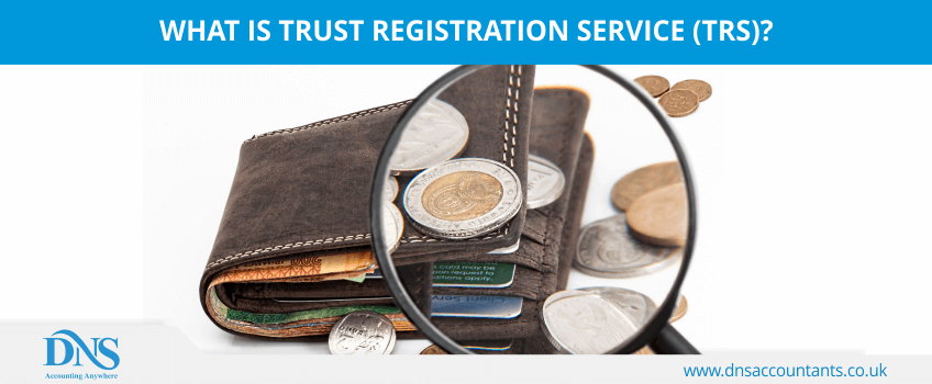 What is Trust Registration Service (TRS)?