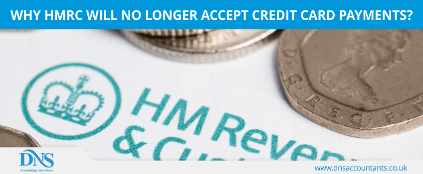 Why HMRC will no longer accept credit card payments?