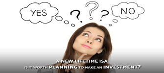 A New Lifetime ISA: Is it worth planning to make an Investment?