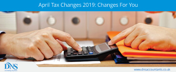 April Tax Changes 2019: Changes For You