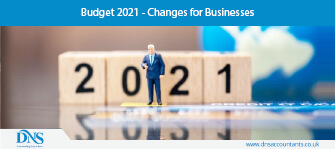 Budget 2021 - Changes for Businesses