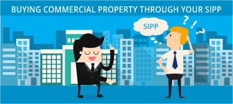 Buying Commercial Property through your SIPP