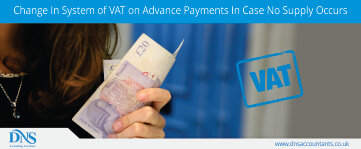 Change in System of VAT on Advance Payments In Case No Supply Occurs