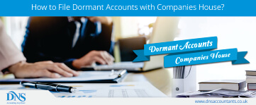 How to File Dormant Accounts with Companies House?