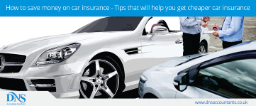 How to Save Money on Car Insurance - Tips that will Help You Get Cheaper Car Insurance